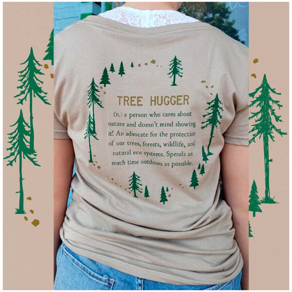 Tree Hugger Organic T-Shirt - Back