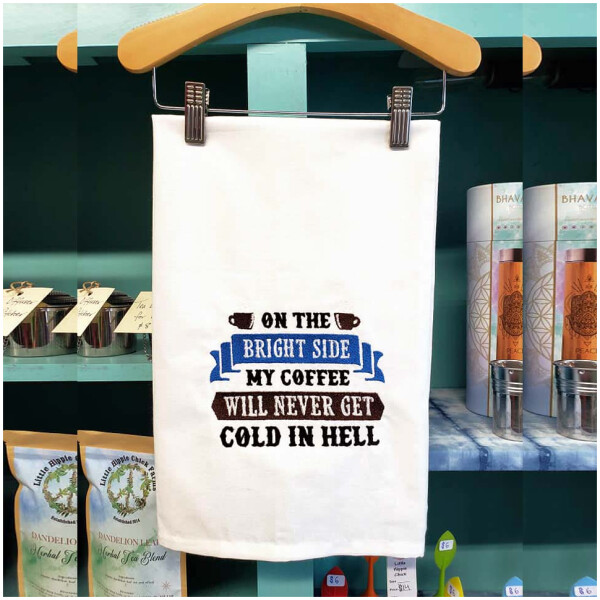 Embroidered Towel - Coffee Never Cold in Hell